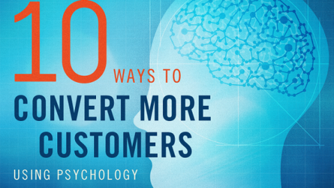 Infographic of the Week: 10 ways to convert more customers using psychology